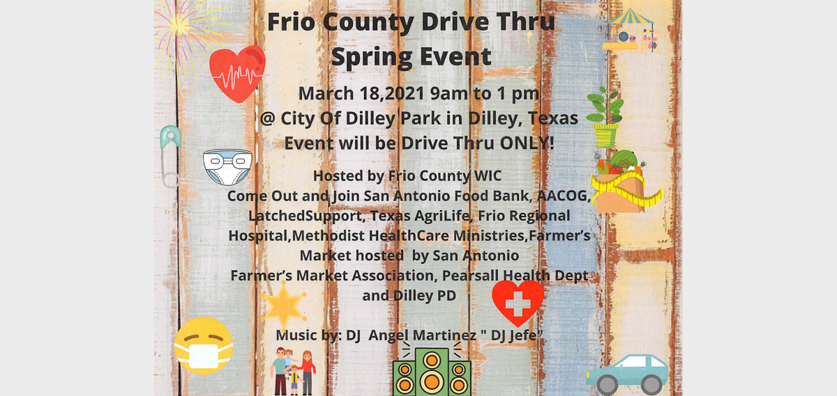 Frio County WIC Hosting Spring Event in Dilley featuring SA Food Bank, Farmer's Market, and Latched Diaper Giveaway…